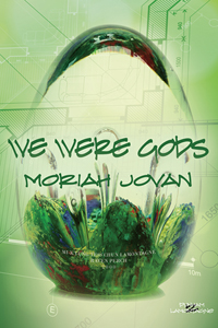 We Were Gods (A Dunham Novel) cover