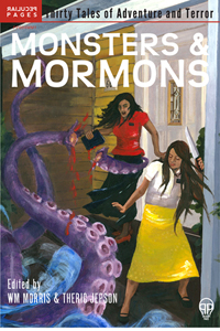 Click to buy the anthology William edited Monsters and Mormons
